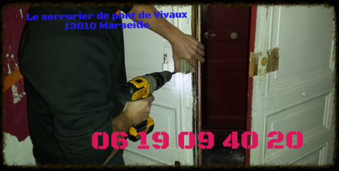 Serrurier du quartier Pont de Vivaux 13010 Marseille
