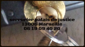 ARTISAN SERRURIER DU 13006 MARSEILLE Palais de Justice
